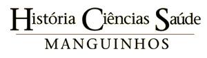 História, Ciência, Saúde - Manguinhos